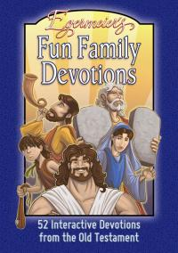 Fun Family Devotions 52 Interactive Devotions from the Old Testament